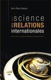 Henri Mova Sakanyi - La science des relations internationales - Essai sur le statut et l'autonomie épistémologiques d'un domaine de recherche.