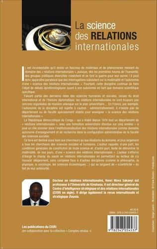 La science des relations internationales. Essai sur le statut et l'autonomie épistémologique d'un domaine de recherche  édition revue et augmentée