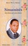 Henri Mova Sakanyi - Sinuosités - Mots d'amour pour maux d'amour.