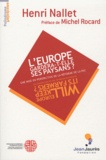Henri Nallet - L'europe gardera t'elle ses paysans ? - Une mise en perspective de la réforme de la PAC.