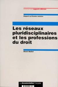 LES RESEAUX PLURIDISCIPLINAIRES ET LES PROFESSIONS DU DROIT. Rapport au Premier ministre.pdf