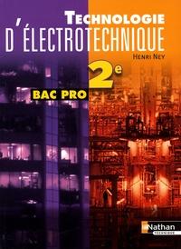 Henri Ney - Technologie d'électrotechnique 2e Bac pro.