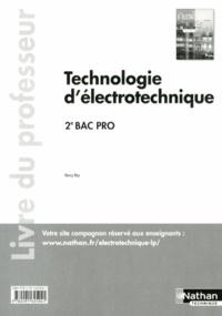 Henri Ney - Technologie d'électrotechnique 2e Bac Pro - Livre du professeur.