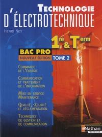 Henri Ney - Technologie d'électrotechnique Bac Pro - Tome 2.