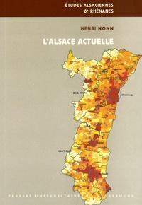 Henri Nonn - L'Alsace actuelle - Développement régional et métropolisation depuis les années 1950.