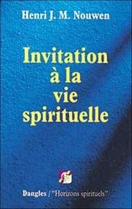 Henri Nouwen - Invitation à la vie spirituelle.
