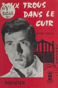 Henri Nova - Deux trous dans le cuir.