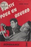 Henri Nova - Sursis pour un bavard.