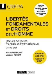 Henri Oberdoff et Jacques Robert - Libertés fondamentales et droits de l'Homme - Recueil de textes franaçais et internationaux.