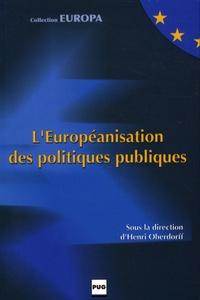 Henri Oberdorff et Alain Euzéby - L'Européanisation des politiques publiques.