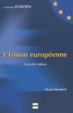 Henri Oberdorff - L'Union européenne.