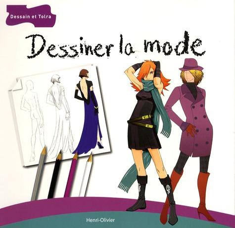Henri-Olivier - Dessiner la mode.