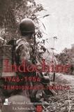 Henri Ortholan et Jacques Valette - Indochine 1946-1954 - Témoignages inédits.