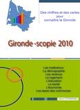 Henri Othmann - Gironde-Scopie 2010 - Des chiffres et des cartes pour connaître la Gironde.
