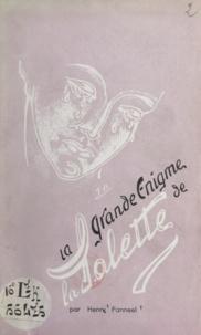Henri Panneel - La grande énigme de La Salette.