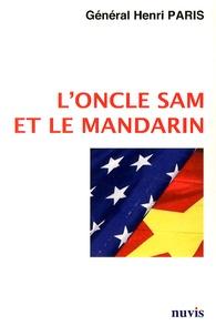 Henri Paris - L'oncle Sam et le mandarin.