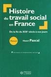 Henri Pascal - Histoire du travail social - De la fin du XIXe siècle à nos jours.