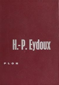 Henri Paul Eydoux et Bernard Heuvelmans - Hommes et dieux de la Gaule - Les récentes découvertes archéologiques.