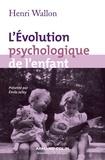 Henri-Paul-Hyacinthe Wallon - L'évolution psychologique de l'enfant.
