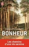 Henri Pena-Ruiz - Bonheur - Le chemin d'une vie sereine.