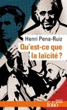 Henri Pena-Ruiz - Qu'est-ce que la laïcité ?.