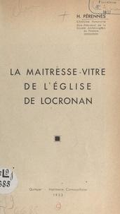 Henri Pérennès et Henri Waquet - La maîtresse-vitre de l'église de Locronan.