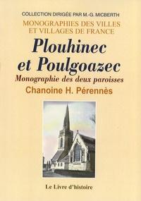 Henri Pérennès - Plouhinec et Poulgoazec - Monographie des deux paroisses.