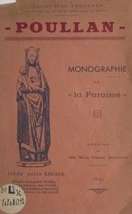 Henri Pérennès et Marie-Thérèse Blanchard - Poullan - Monographie de la Paroisse.