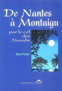 Henri Perron - De Nantes à Montaigu par le col des Niaoulis.