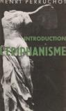 Henri Perruchot - Introduction à l'épiphanisme.