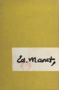Henri Perruchot - La vie de Manet.