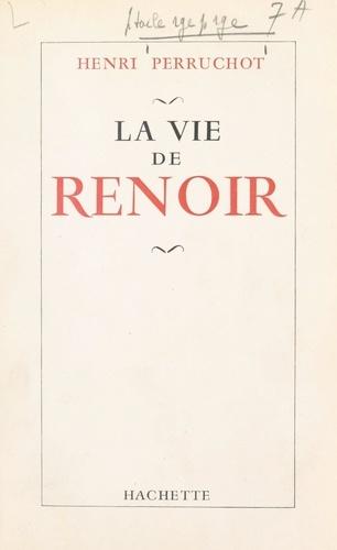 La vie de Renoir