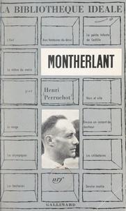 Henri Perruchot et Robert Mallet - Montherlant.