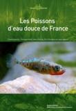 Henri Persat et Jean Allardi - Les Poissons d'eau douce de France.