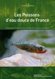 Henri Persat et Philippe Keith - Les poissons d'eau douce de France.