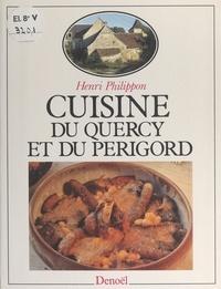 Henri Philippon et Christian Delu - Cuisine du Quercy et du Périgord.