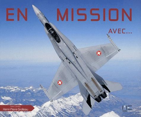 Henri-Pierre Grolleau - En Mission avec....