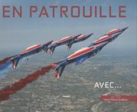 Henri-Pierre Grolleau - En patrouille avec....