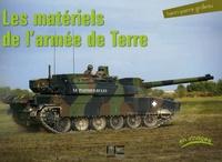 Henri-Pierre Grolleau - Les matériels de l'armée de Terre.