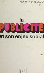 Henri-Pierre Jeudy et Georges Balandier - La publicité et son enjeu social.