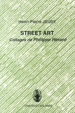 Henri-Pierre Jeudy - Street Art - Collages de Philippe Hérard.