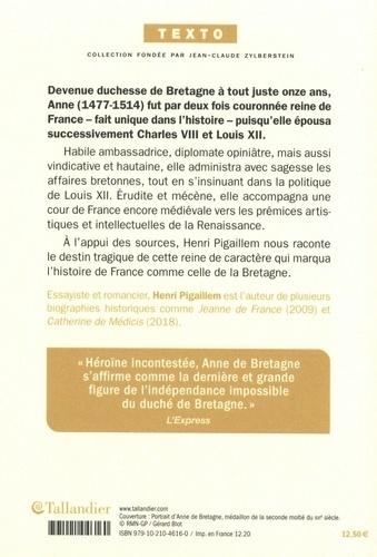 Anne de Bretagne. Reine de France