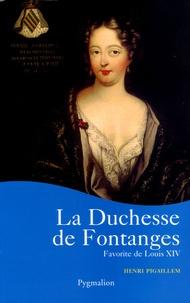 Henri Pigaillem - La Duchesse de Fontanges.