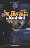 Henri Pigaillem - Le moulin de Chastreuil.
