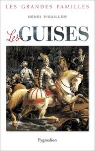 Henri Pigaillem - Les guise.
