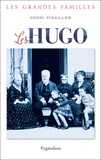 Henri Pigaillem - Les Hugo.