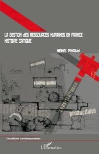 Henri Pinaud - La gestion des ressources humaines en France - Histoire critique.