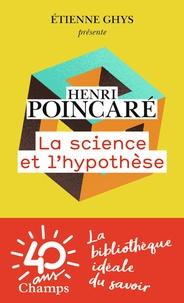 Henri Poincaré - La science et l'hypothèse.