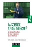 Henri Poincaré - La science selon Henri Poincaré - La science et l'hypothèse - La valeur de la science - Science et méthode.