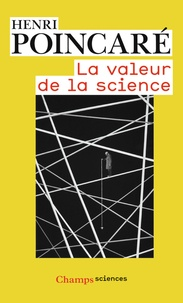 Henri Poincaré - La valeur de la science.